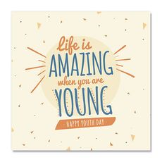 Tablou Canvas - Life is amazing when you are young, Mesaj, Text, Tinerete, fig. 2